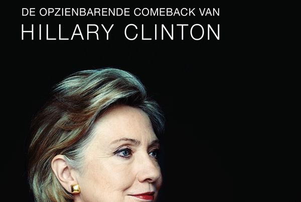 HRC – De opzienbarende comeback van Hillary Clinton